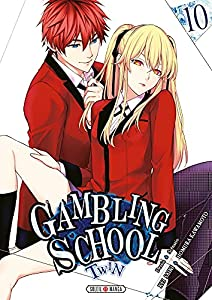Gambling School Twin Edition simple Tome 10
