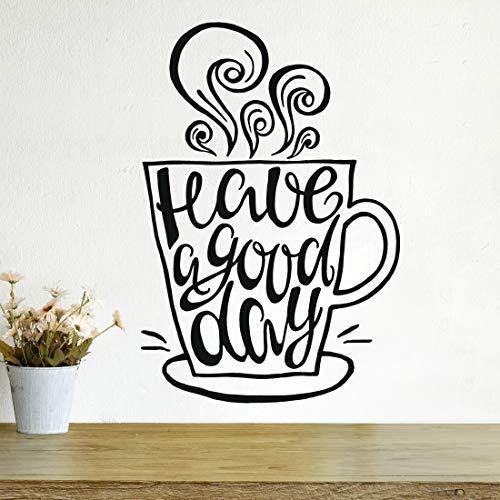 Café taza de té Arte de vinilo adhesivo de pared para cocina restaurante pub Cafe Decor 'tener un buen día' pared, con cita