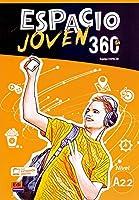 Espacio Joven 360 A2.2 : Student Book: Libro del Alumno con codigo de accesso al ELETeca
