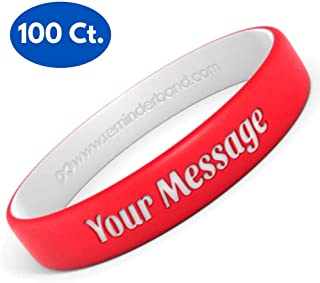 Reminderband 100 Custom Luxe Silicone Wristbands - Personalized Customizable Silicone Rubber Bracelets - Customized for Motivation, Events, Gifts, Support, Fundraisers, Awareness - Men, Women, Kids