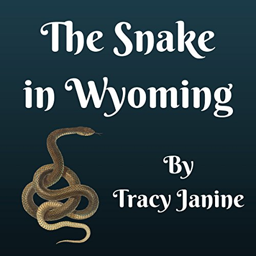 The Snake in Wyoming cover art