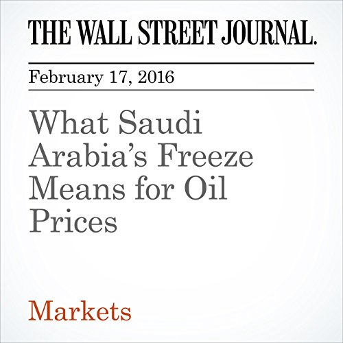 What Saudi Arabia's Freeze Means for Oil Prices audiobook cover art