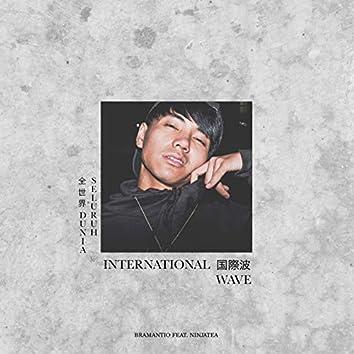 International Wave (feat. NinjaTea) [Seluruh Dunia]