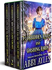Forbidden Loves and Dashing Lords: A Clean & Sweet Regency Historical Romance Book Collection