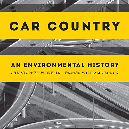 Car Country: An Environmental History  By  cover art