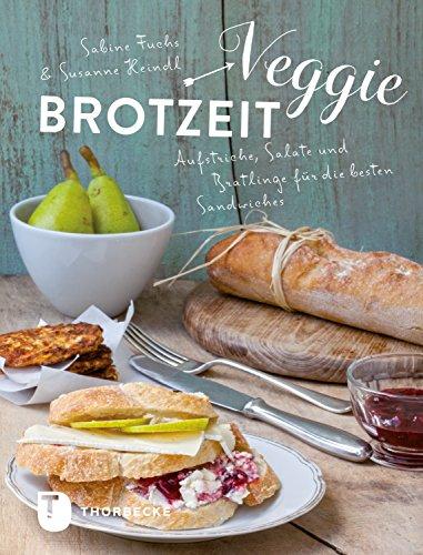 Veggie-Brotzeit: Aufstriche, Salate und Bratlinge für die besten Sandwiches (German Edition)