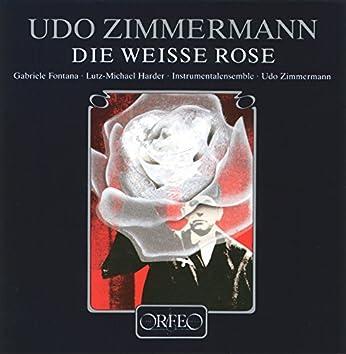 Zimmermann: Die Weiße Rose