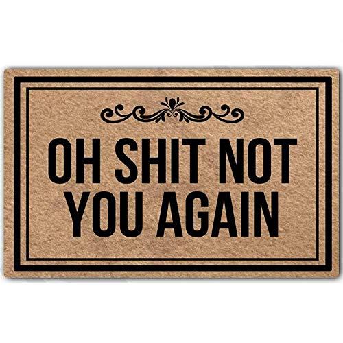 Paillasson amusant MsMr avec inscription « Oh Shit Not You Again » - Pour utilisation en intérieur ou en extérieur - Tissu non tissé - Face supérieure : 45,7 x 76,2 cm