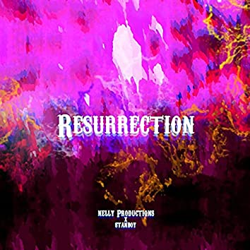 Resurrection (feat. Stanboy)