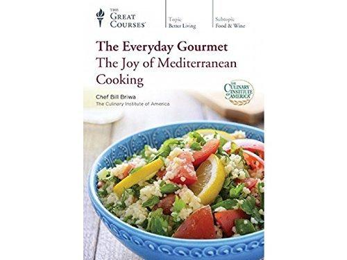 The Everyday Gourmet: The Joy of Mediterranean Cooking