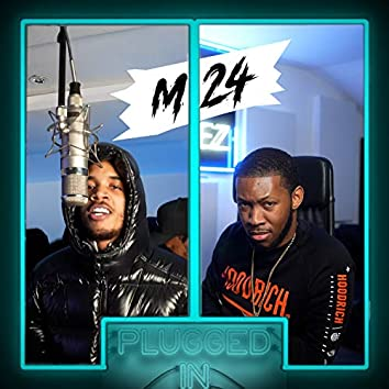 M24 x Fumez the Engineer - Plugged In