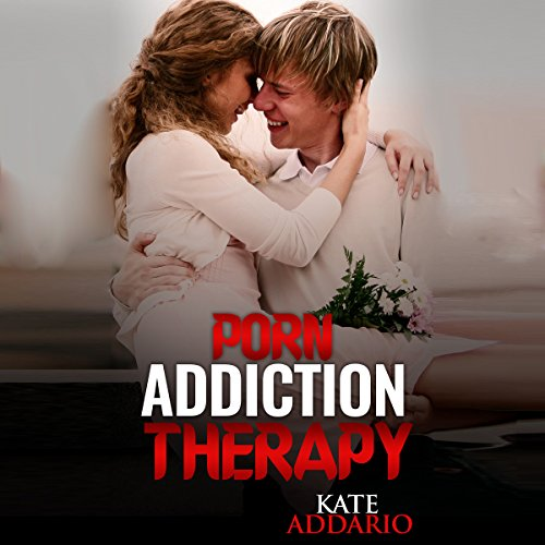 Porn Addiction Therapy audiobook cover art