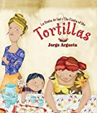 La fiesta de las tortillas (Bilingual Edition) (Bilingual Books) (Spanish and English Edition)