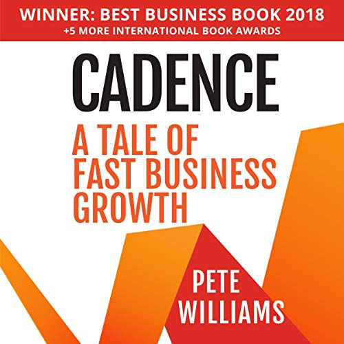 Cadence: A Tale of Fast Business Growth audiobook cover art