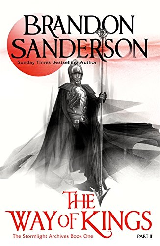 The Way of Kings Part Two: The Stormlight Archive Book One: 1