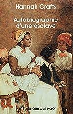 Autobiographie d'une esclave de Hannah Crafts
