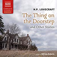 The Thing on the Doorstep and Other Stories