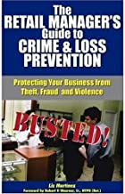The Retail Manager's Guide To Crime & Loss Prevention
