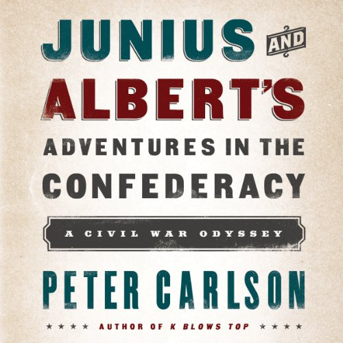 Junius and Albert's Adventures in the Confederacy cover art