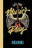 Let The Music Play 2021: Italiano. Calendario per il 2021 con 53 pagine. Una pagina alla settimana per incontrare date importanti o date di concerti per la vostra band musicale preferita.