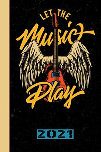 Let The Music Play 2021: Español.Calendario para el 2021 con 53 páginas. Una página por semana para conocer las fechas importantes o las fechas de los conciertos de tu banda de música favorita.