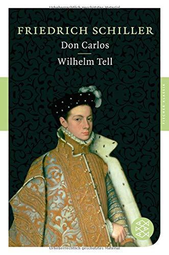 Don Carlos / Wilhelm Tell: Dramen (Fischer Klassik)