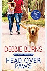 Head Over Paws (Rescue Me Book 5) Kindle Edition