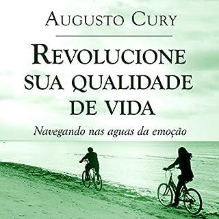 Revolucione sua qualidade de vida [Revolutionize Your Quality of Life] audiobook cover art
