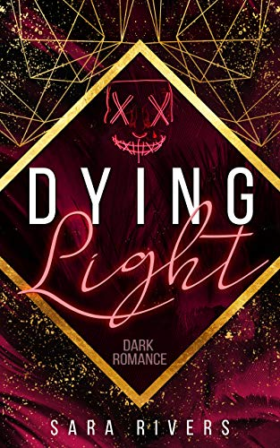 DYING LIGHT von [Sarah  Stankewitz]
