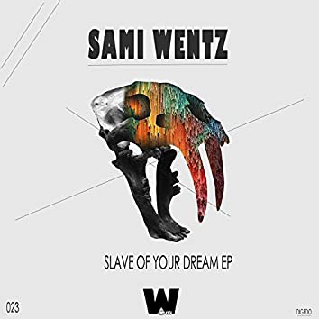 Slave Of Your Dream EP