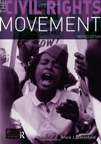 Compare Textbook Prices for The Civil Rights Movement: Revised Edition 1 Edition ISBN 9781405874359 by Dierenfield, Bruce J.