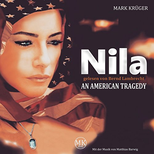 Nila: An American Tragedy Titelbild
