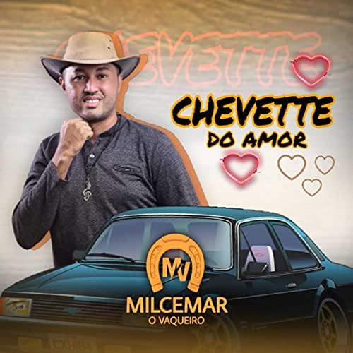 Chevette do Amor [Explicit]