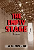 The Empty Stage: A Memoir