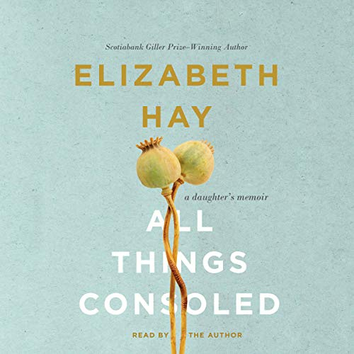 All Things Consoled audiobook cover art