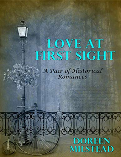 Love At First Sight: A Pair of Historical Romances (English Edition)