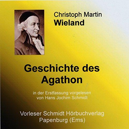 Geschichte des Agathon audiobook cover art