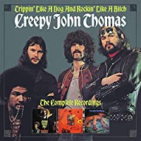 Trippin' Like A Dog & Rockin' Like A Bitch: Complete Recordings