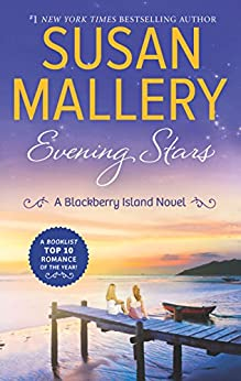 Evening Stars (Blackberry Island Book 3) by [Susan Mallery]