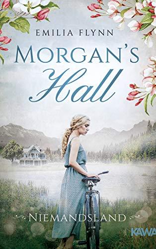 Morgan's Hall: Niemandsland (Die Morgan-Saga 3)