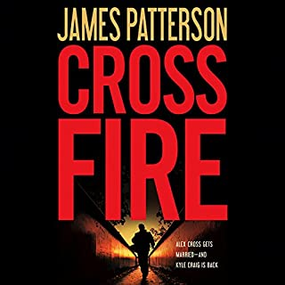 Cross Fire                   By:                                                                                                                                 James Patterson                               Narrated by:                                                                                                                                 Andre Braugher,                                                                                        Jay O. Sanders                      Length: 4 hrs and 31 mins     57 ratings     Overall 4.5
