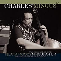 Tijuna Moods / Mingus Ah Um [12 inch Analog]