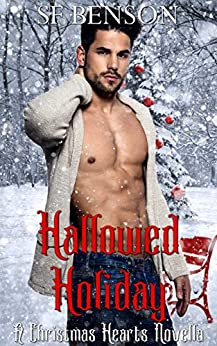 Hallowed Holiday: A Christmas Hearts Novella by [SF Benson]