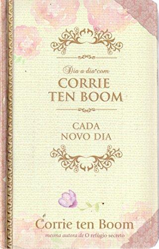 Dia a dia com Corrie Ten Boom - Capa dura: Cada novo dia