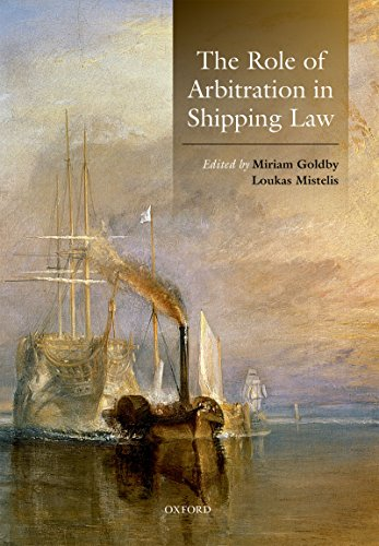 The Role of Arbitration in Shipping Law (English Edition)