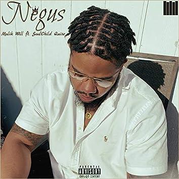 Negus (feat. Soulchild Quise)