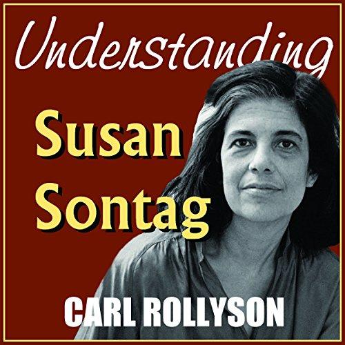 Understanding Susan Sontag cover art