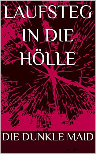 Laufsteg in die Hölle (German Edition)