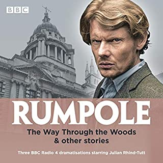 Rumpole: The Way Through the Woods & Other Stories audiobook cover art