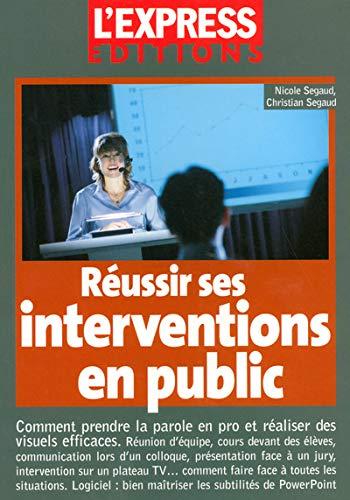 Réussir ses interventions en public